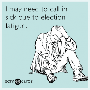 call-in-sick-election-fatigue-funny-ecard-ihc